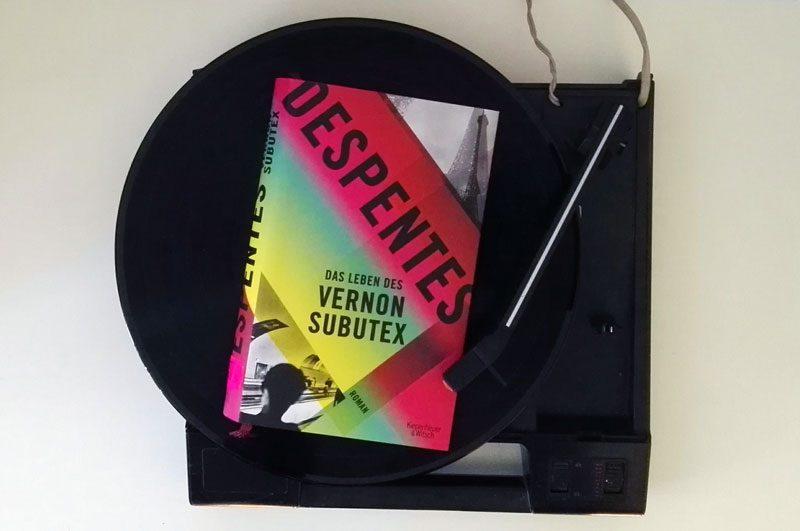 """Das Bild zeigt das Cover von Virgine Despentes Roman """"Das Lebens des Vernon Subutex""""."""